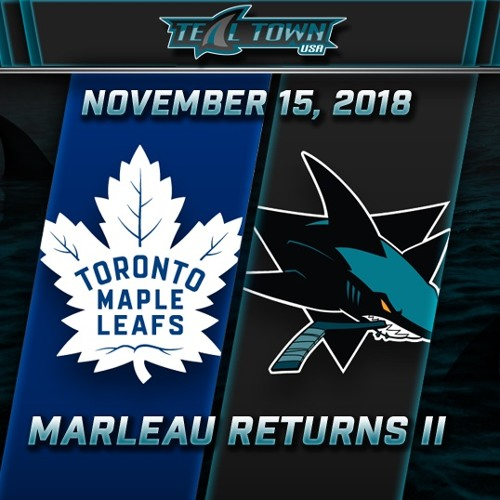 Teal Town USA After Dark (Postgame) - Sharks vs Maple Leafs - 11-15-2018