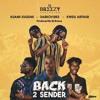 DJ Breezy ft. Kuami Eugene x Kwesi Arthur x Darko Vibes  – Back 2 Sender