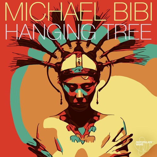 Michael Bibi - Hanging Tree (Original Mix)