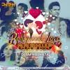 Bollywood Love Mashup - Dj SM Kolkata