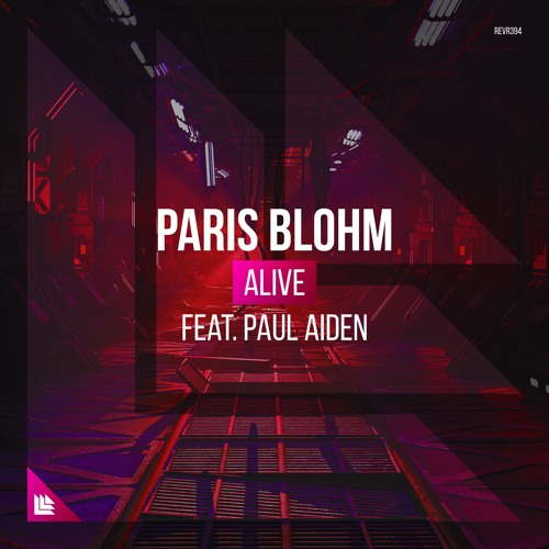 Paris Blohm Feat. Paul Aiden - Alive