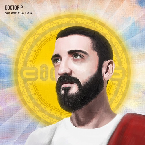 Doctor P - Something To Believe In