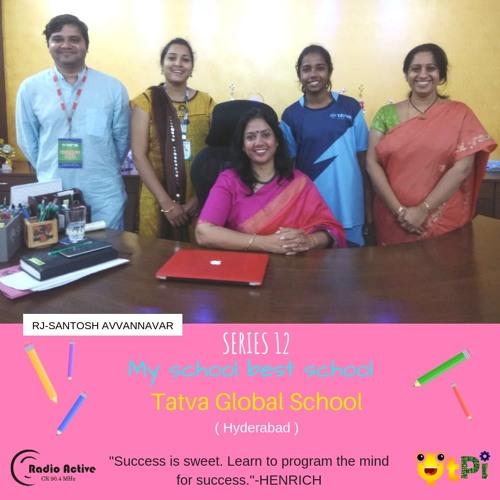 My School Best School Series 12-Tatva Global School-Hyderabad