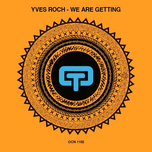 Yves Roch - We Are Getting (Chicago Flava Resource)