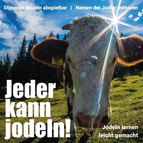 Jeder kann jodeln! (CD Neuvorstellung)