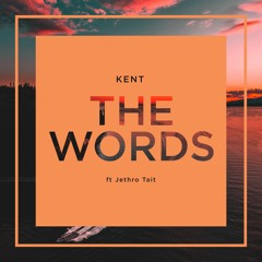 The Words ft. Jethro Tait