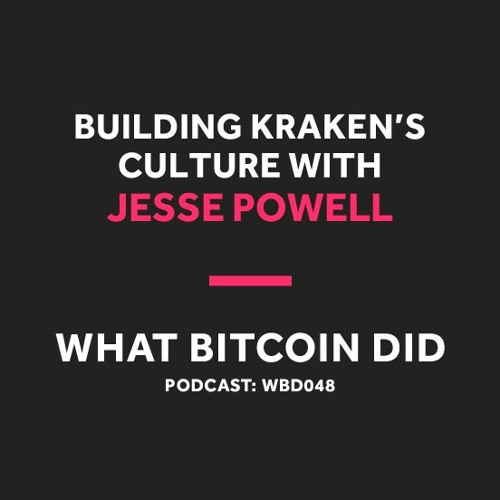 Jesse Powell is Building a Culture of Crypto Values at Kraken