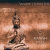 Manish Vyas - Shanti Mantra (Sangeet´s Trance Edit)
