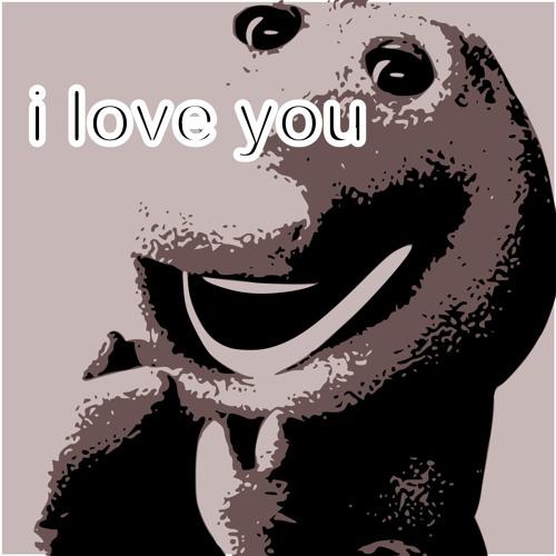 I Love You (Ft. Barney)