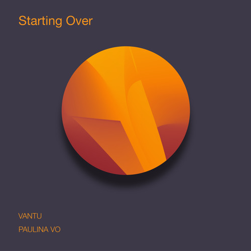Vantu & Paulina Vo - Starting Over