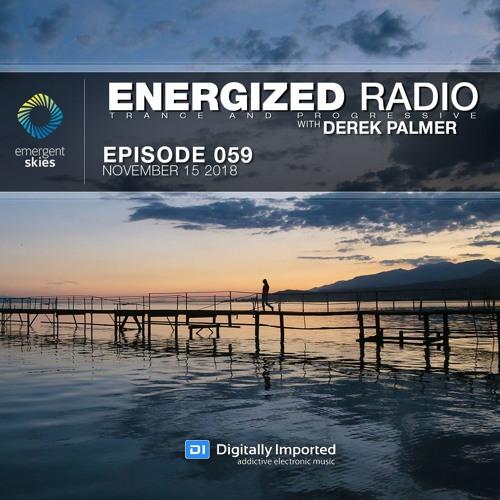 Energized Radio 059 With Derek Palmer [November 15 2018]