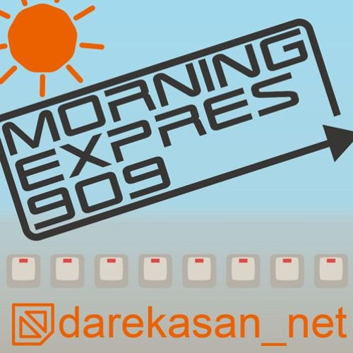 darekasan_net - MORNING EXPRESS 909 (Hiy Remix)
