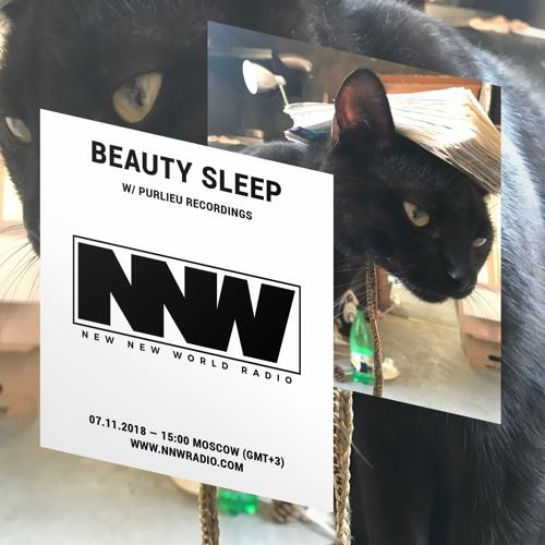 Beauty Sleep special w/ Purlieu Recordings - 7th November 2018