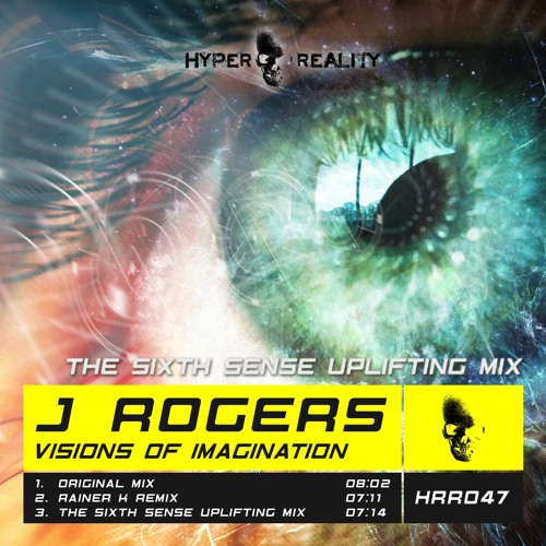 J Rogers - Visions Of Imagination (The Sixth Sense Uplifting