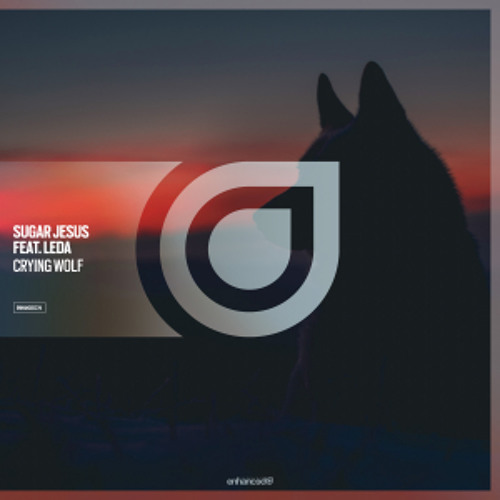 Sugar Jesus feat. Leda - Crying Wolf [OUT NOW]