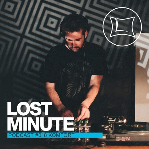 Komfort - Lost Minute Podcast 018