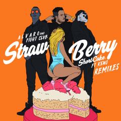 ALVARO X FIGHT CLVB - Strawberry ShortCake Ft. Keno (Fito Silva Remix) FREE DL