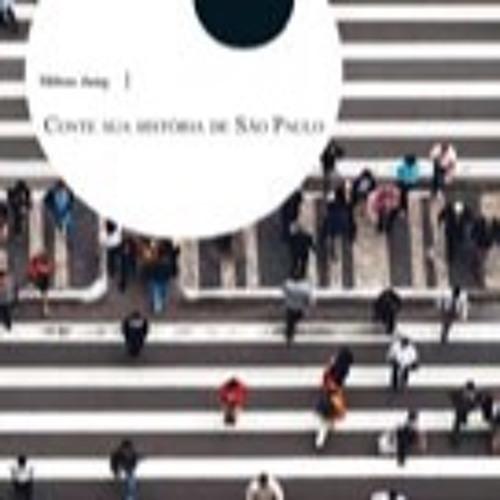 Conte Sua História de São Paulo de Eder Ziliotto com narração de Mílton Jung