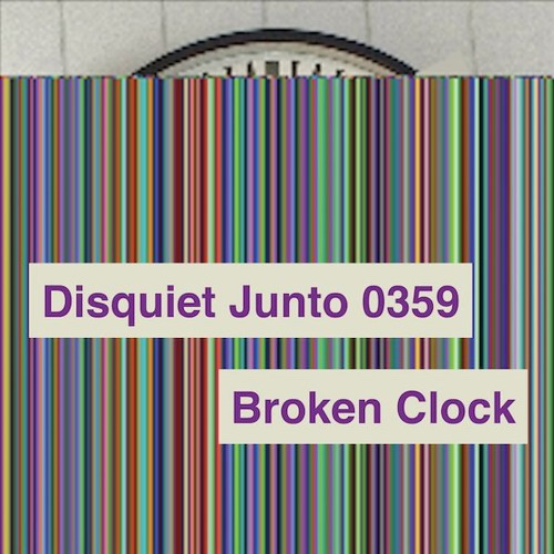 Disquiet Junto Project 0359: Broken Clock