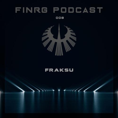 FINRG PODCAST 008 - Fraksu