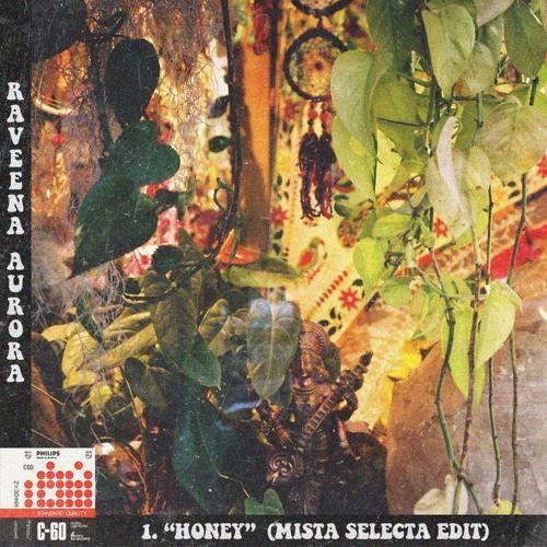 "Raveena - ""Honey"" (Mista Selecta Edit)"