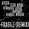 Fragile (Remix)