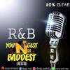 YOUNGEST N DI BADDEST R&B (TRIP)