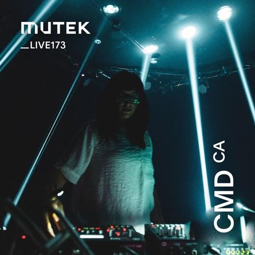 MUTEKLIVE173 - CMD