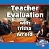 Episode 6: Teacher Evaluation with Trisha Arnold