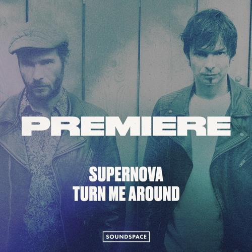 Premiere: Supernova - Turn Me Around [Mother]
