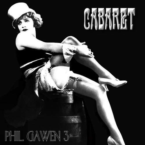 Cabaret - Phil Gawen 3