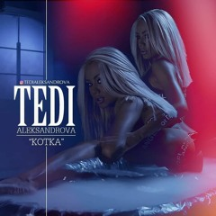 Tedi Aleksandrova - Kotka   Теди Александрова - Котка + DL, 2018