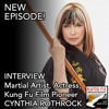 INTERVIEW: CYNTHIA ROTHROCK, Martial Artist, Actress, Kung Fu Film Pioneer