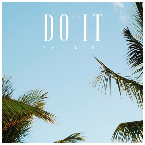 Do It (Free Download)