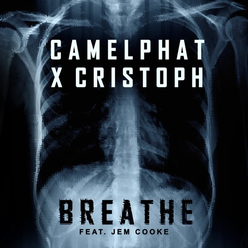 CamelPhat X Cristoph - Breathe ft. Jem Cooke