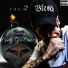 Download Blesid ft. Cody Go Crazy - C.G.C.2.mp3 Mp3