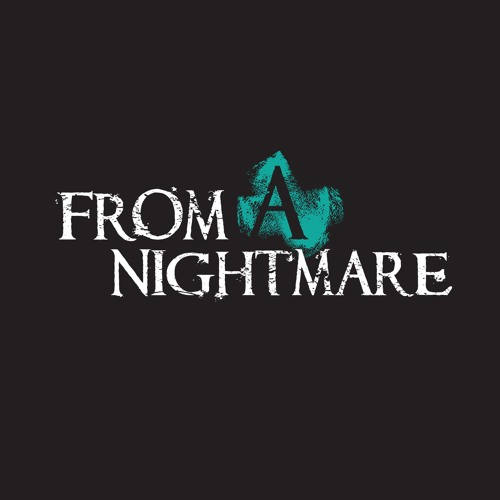 From A Nightmare - Days Remembered