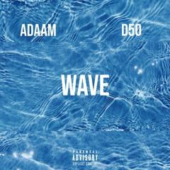 ADAAM - WAVE [feat. D50]