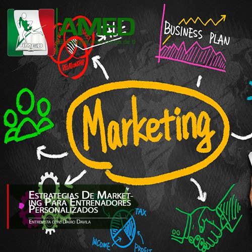Podcast 256 AMED - Estrategias De Marketing Para Entrenadores Personalizados