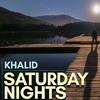 Khalid - Saturday Nights (Jordan Q House Edit)