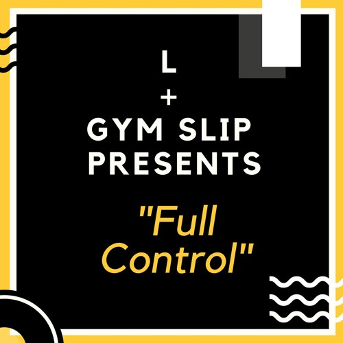 "L + Gym Slip ""Full Control"""
