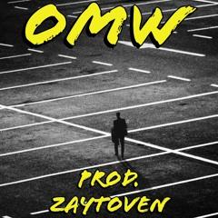 OMW (On My Way) Prod.Zaytoven