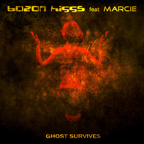 Bozon Higgs Feat. Marcie- Ghost Survives EP (Lavina)