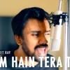 Download Naam Hai Mera | Naam Hai Tera Tera | Hate Story IV | Cover by Amrit Ray Mp3