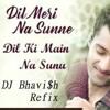 Genius Dil Meri Na Sune Ft Dj Bhavi H Hit Buy For Full Version Mp3