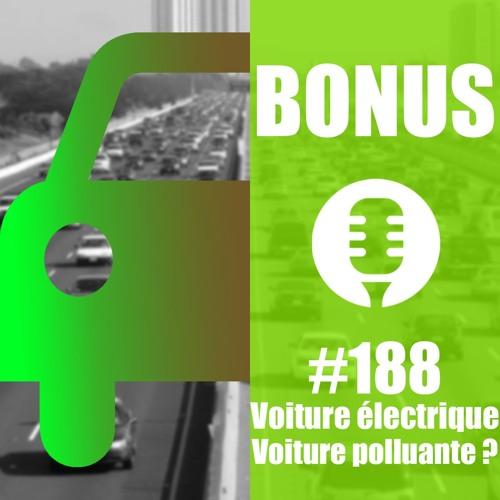Bonus #188 : Les mythes sur la voiture électrique