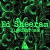(Official) Ed Sheeran - Bloodstream (Remix)