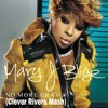 Mary J. Blige - No More Drama (Clever Rivera Mash)