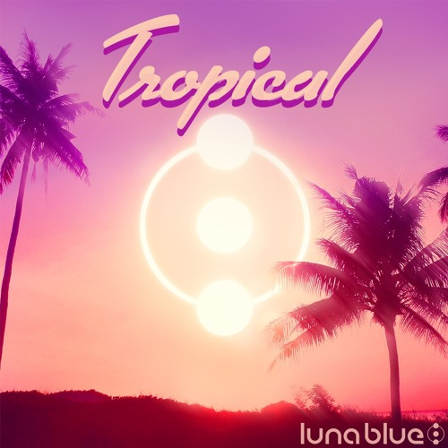 Luna Blue - Tropical