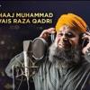Marhaba Ae Jaan E Janan by Owais Raza Qadri - Rabi Ul Awal - New Naat 2018